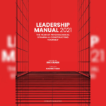 Leadership Manual 2021: How To Lead Through Adversity